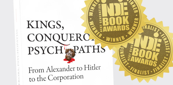 Book, Kings, Conquerors, Psychopaths, wins two Next Generation Indie Book Awards