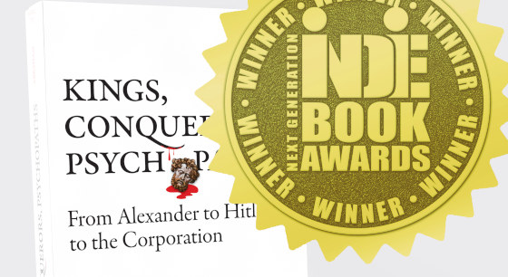 Kings, Conquerors, Psychopaths selected by Next Generation Indie Book Awards